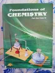 Foundation of chemistry -XI