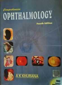 Ophthalmology by AK Khurana